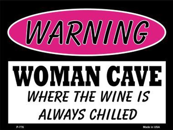 The Wine Is Always Chilled Metal Novelty Parking Sign P-776