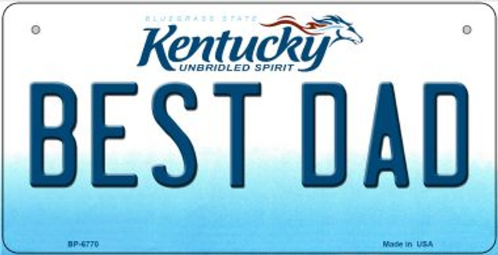 Kentucky Best Dad Novelty Metal Bicycle Plate BP-6770