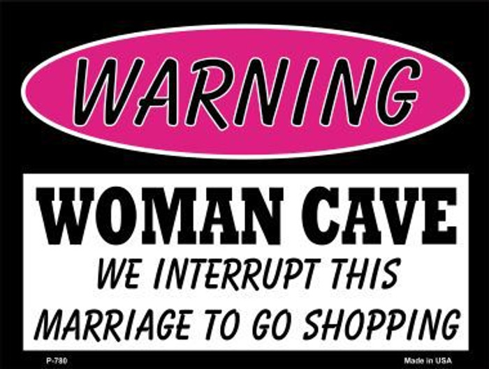 We Interrupt This Marriage Metal Novelty Parking Sign P-780
