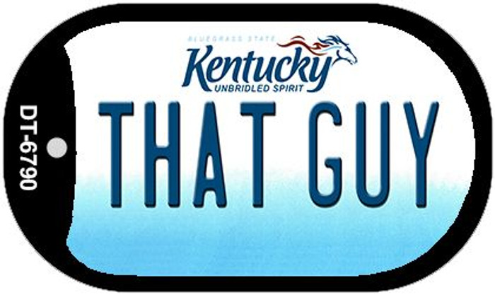 Kentucky That Guy Novelty Metal Dog Tag Necklace DT-6790