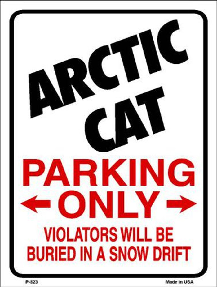 Arctic Cat Parking Only Metal Novelty Parking Sign P-823