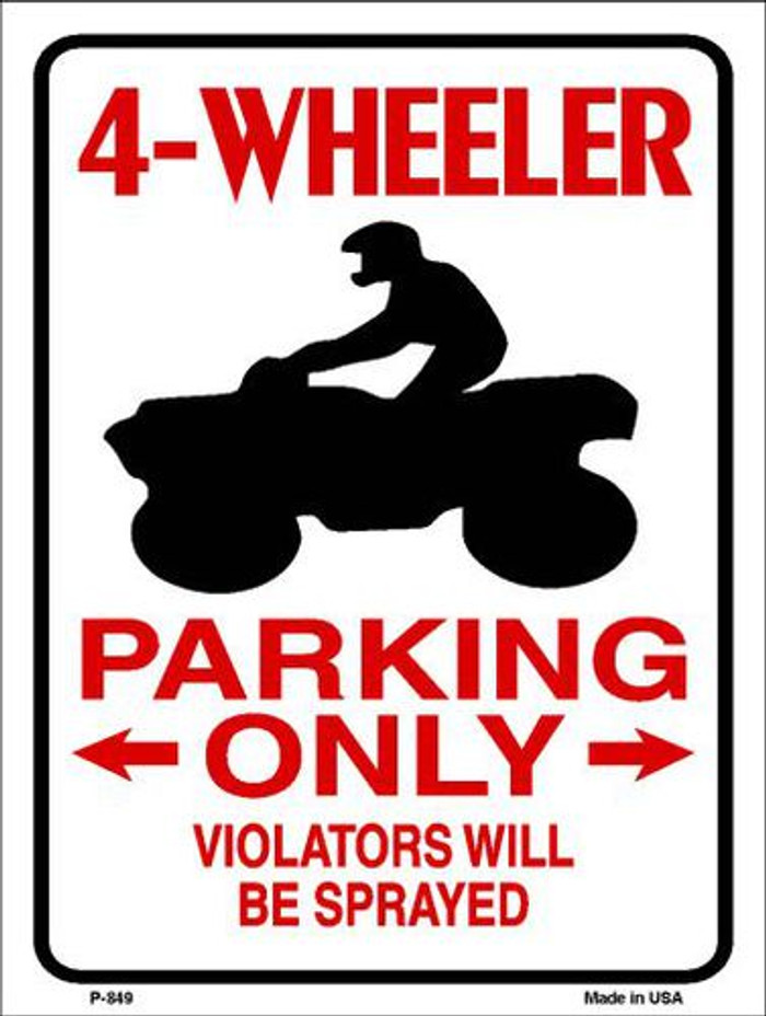 4 Wheeler Parking Only Metal Novelty Parking Sign P-849