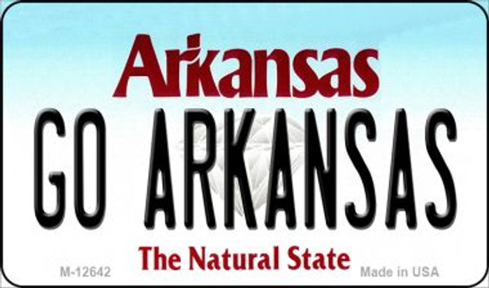 Go Arkansas Novelty Metal Magnet M-12642