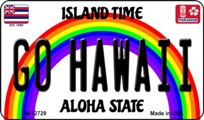 Go Hawaii Novelty Metal Magnet M-12729