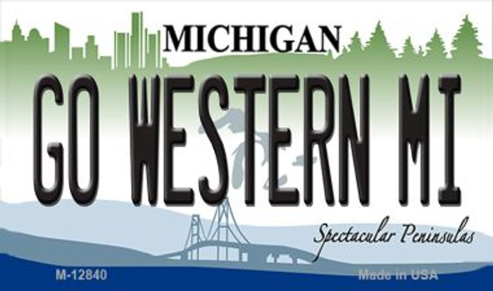 Go Western Michigan Novelty Metal Magnet M-12840