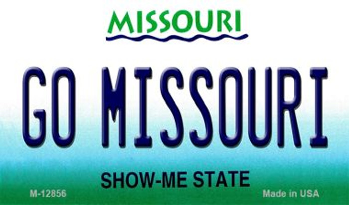 Go Missouri Novelty Metal Magnet M-12856