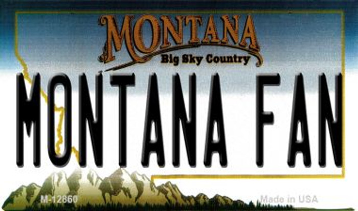 Montana Fan Novelty Metal Magnet M-12860