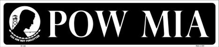 POW MIA Metal Novelty Street Sign