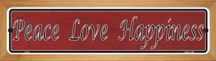 Peace Love Happiness Novelty Wood Mounted Metal Small Street Sign WB-K-018