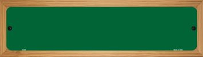 Green Solid Blank Novelty Wood Mounted Metal Mini Street Sign WB-K-023