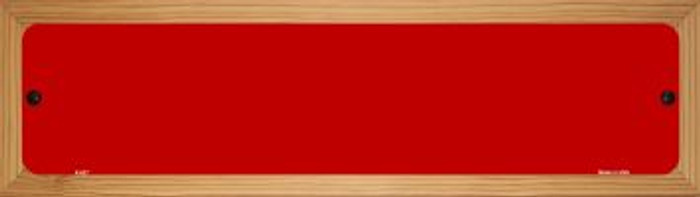 Red Solid Blank Novelty Wood Mounted Metal Mini Street Sign WB-K-027