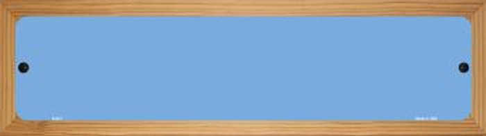Light Blue Solid Blank Novelty Wood Mounted Metal Mini Street Sign WB-K-031