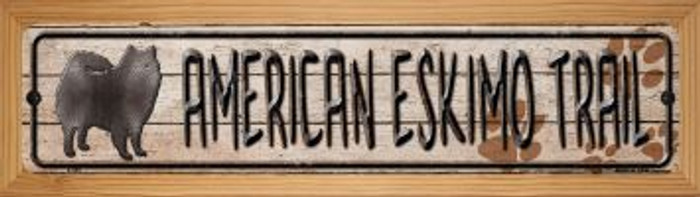 American Eskimo Trail Novelty Wood Mounted Metal Mini Street Sign WB-K-040