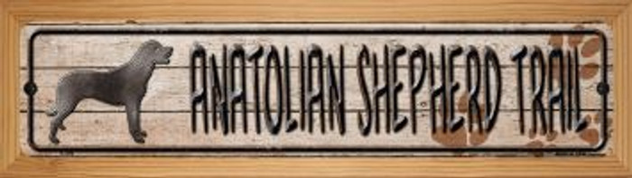 Anatolian Shepherd Trail Novelty Wood Mounted Metal Small Street Sign WB-K-096