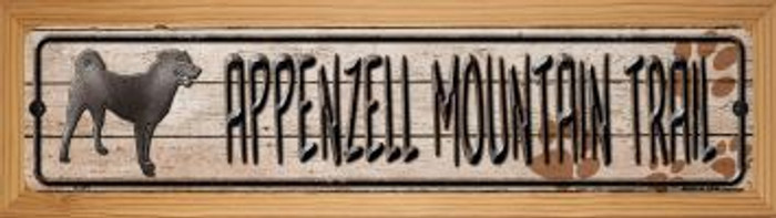 Appenzell Mountain Dog Trail Novelty Wood Mounted Metal Mini Street Sign WB-K-097