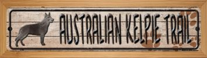 Australian Kelpie Trail Novelty Wood Mounted Metal Mini Street Sign WB-K-099