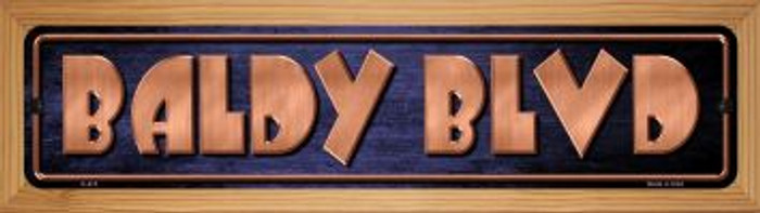 Baldy Blvd Novelty Wood Mounted Metal Mini Street Sign WB-K-415