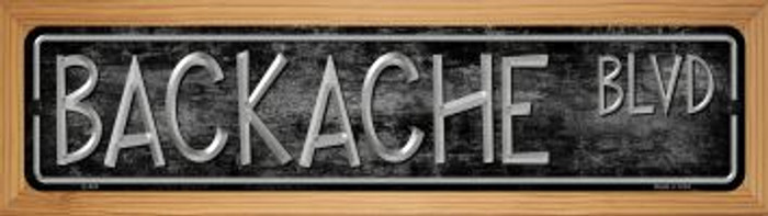 Backache Blvd Novelty Wood Mounted Metal Small Street Sign WB-K-422