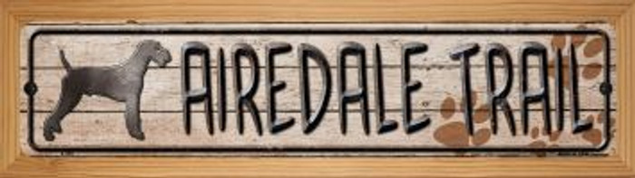 Airedale Trail Novelty Wood Mounted Metal Small Street Sign WB-K-450