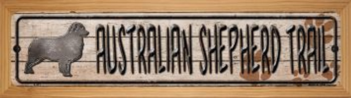 Australian Shepherd Trail Novelty Wood Mounted Metal Mini Street Sign WB-K-451