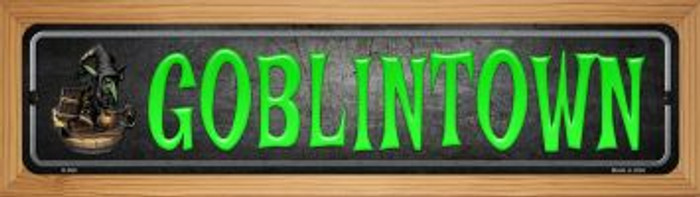 Goblintown Novelty Wood Mounted Metal Small Street Sign WB-K-490