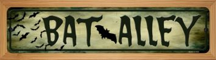 Bat Alley Novelty Wood Mounted Metal Small Street Sign WB-K-491