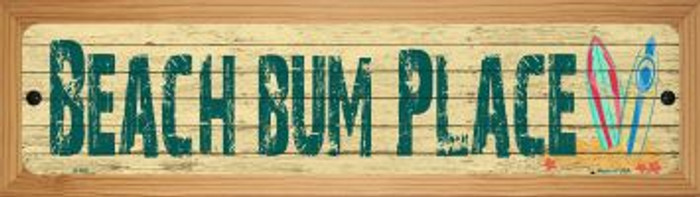Beach Bum Place Novelty Wood Mounted Metal Small Street Sign WB-K-505