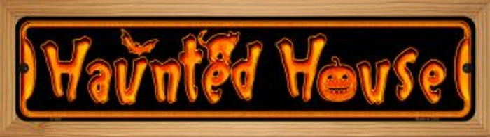 Haunted House Novelty Wood Mounted Metal Small Street Sign WB-K-580