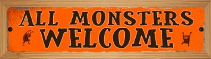 All Monsters Welcome Novelty Wood Mounted Metal Small Street Sign WB-K-599