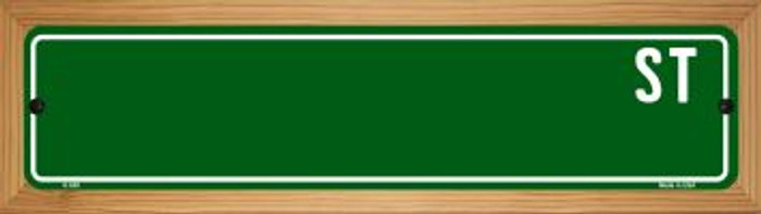 Green Street Blank Novelty Wood Mounted Metal Small Street Sign WB-K-659