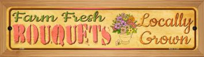 Farm Fresh Bouquets Novelty Wood Mounted Metal Small Street Sign WB-K-669