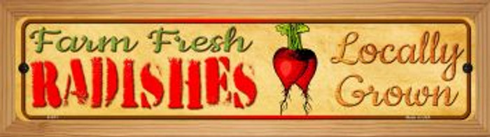 Farm Fresh Radishes Novelty Wood Mounted Metal Mini Street Sign WB-K-671