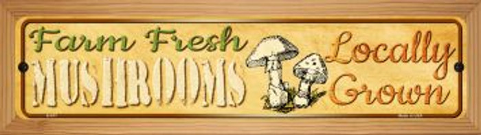 Farm Fresh Mushrooms Novelty Wood Mounted Metal Mini Street Sign WB-K-677