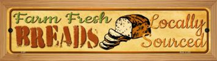 Farm Fresh Breads Novelty Wood Mounted Metal Small Street Sign WB-K-687