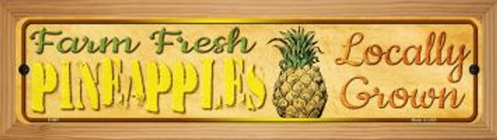 Farm Fresh Pineapples Novelty Wood Mounted Metal Small Street Sign WB-K-697