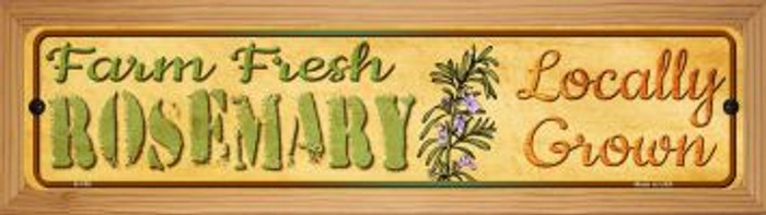 Farm Fresh Rosemary Novelty Wood Mounted Metal Mini Street Sign WB-K-700
