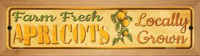 Farm Fresh Apricots Novelty Wood Mounted Metal Small Street Sign WB-K-701