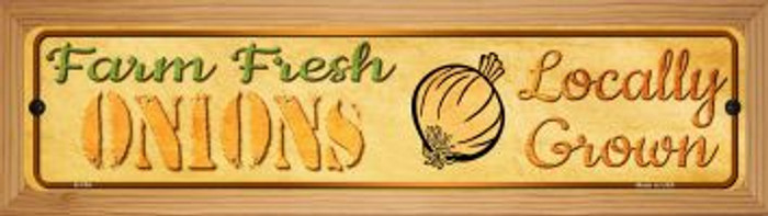 Farm Fresh Onions Novelty Wood Mounted Metal Mini Street Sign WB-K-704