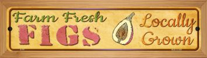 Farm Fresh Figs Novelty Wood Mounted Metal Mini Street Sign WB-K-707