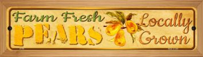 Farm Fresh Pears Novelty Wood Mounted Metal Mini Street Sign WB-K-708