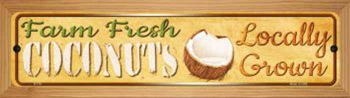 Farm Fresh Coconuts Novelty Wood Mounted Metal Small Street Sign WB-K-710