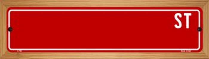 Red Street Blank Novelty Wood Mounted Metal Small Street Sign WB-K-723