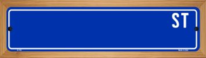 Blue Street Blank Novelty Wood Mounted Metal Small Street Sign WB-K-725