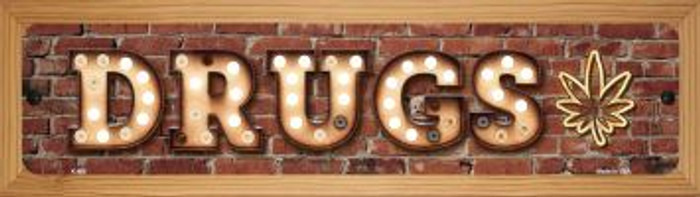 Drugs Novelty Wood Mounted Metal Small Street Sign WB-K-809