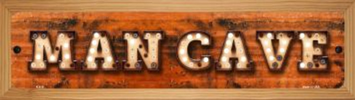 Man Cave Novelty Wood Mounted Metal Mini Street Sign WB-K-810