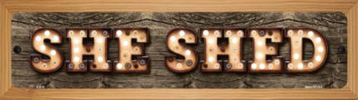 She Shed Novelty Wood Mounted Metal Mini Street Sign WB-K-819
