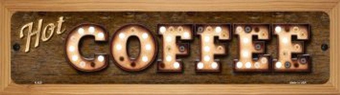 Hot Coffee Novelty Wood Mounted Metal Small Street Sign WB-K-820