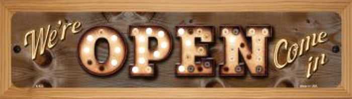 We're Open Come In Novelty Wood Mounted Metal Small Street Sign WB-K-822