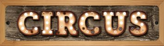 Circus Novelty Wood Mounted Metal Small Street Sign WB-K-827