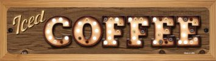 Iced Coffee Novelty Wood Mounted Metal Small Street Sign WB-K-833